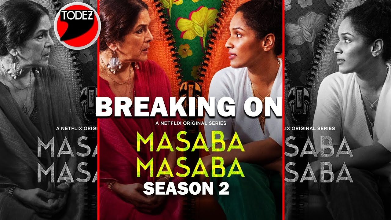 When Will Masaba Masaba Season 2 Premiere on Netflix?